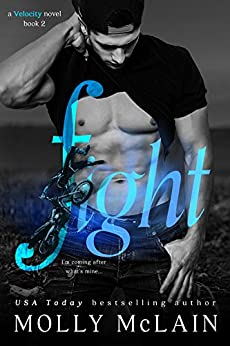 Fight (Velocity Duet #2) by [McLain, Molly]