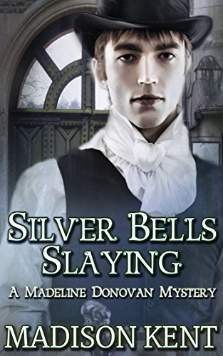 Silver Bells Slaying (Madeline Donovan Mysteries Book 5) ()
