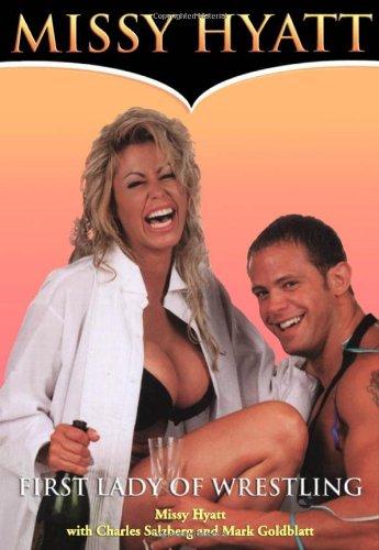 Missy Hyatt: Head Lady of Wrestling