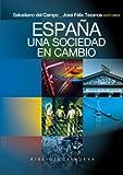 España : Una Sociedad en Cambio, Campo Urbano, Salustiano del and Tezanos, Jose Felix, 8499401767