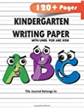 Kindergarten writing paper with lines for ABC kids: 120 Blank handwriting practice paper with dotted lines