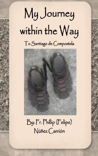 Download My Journey within the Way: To Santiago de Compostela ebook