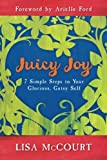 Juicy Joy, Lisa McCourt, 1401933637
