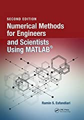This book provides a pragmatic, methodical and easy-to-follow presentation of numerical methods and their effective implementation using MATLAB, which is introduced at the outset. The author introduces techniques for solving equations ...