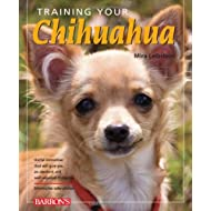 Training Your Chihuahua (Training Your Dog Series)
