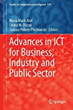 Advances in ICT for Business, Industry and Public Sector, , 3319113275