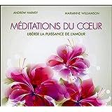 Méditations du coeur - Libérer la puissance de l'amour - Livre audio 2CD