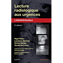 Lecture radiologique aux urgences : l'indispensable (French Edition)