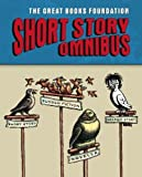 The Great Books Foundation Short Story Omnibus, Daniel Born, 1880323737