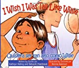 I Wish I Was Tall Like Willie/Quisiera Ser Tan Alto Como Willie, Kathryn Heling and Deborah Hembrook, 097944621X