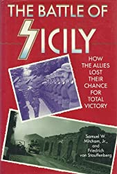 The Battle Of Sicily: How The Allies Lost Their Chance For Total Victory