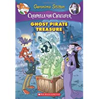 Ghost Pirate Treasure (Creepella Von Cacklefur #3), 3: A Geronimo Stilton Adventure