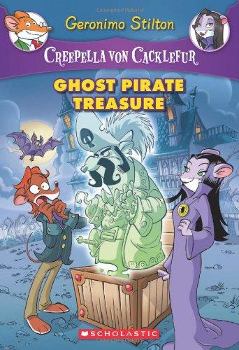 (Creepella von Cacklefur #3: Ghost Pirate Treasure: A Geronimo Stilton Adventure)