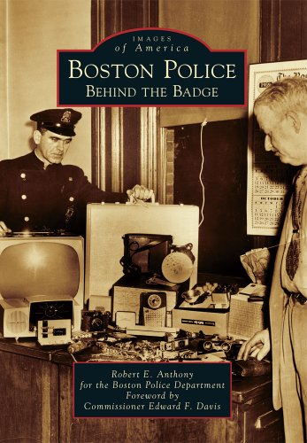 Boston Police: Behind the Badge (Images of America)