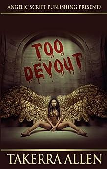 Too Devout by [Allen, Takerra]