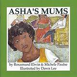 Asha's Mums, Rosamund Elwin and Michele Paulse, 0889611432