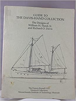Guide to the Davis-Hand Collection: The Designs of William H. Hand, Jr. and Richard O. Davis