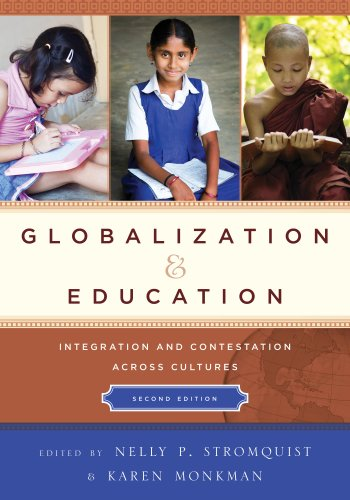 Download Globalization and Education: Integration and Contestation across Cultures Pdf