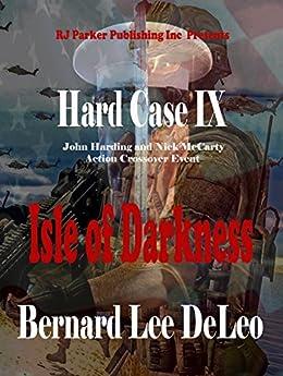 Hard Case 9: Isle of Darkness (John Harding Series) by [DeLeo, Bernard Lee]