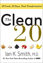 New York Times bestsellerFrom the New York Times bestselling author of SHRED and Blast the Sugar Out, the ultimate guide to clean eating!       What is clean eating? In his newest diet book, Dr. Ian K. Smith teaches readers the benefit...