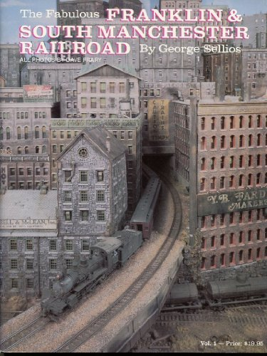 The fabulous Franklin and South Manchester Railroad