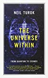 The Universe Within: From Quantum to Cosmos (CBC Massey Lecture)