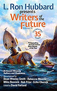 L. Ron Hubbard Presents Writers of the Future Volume 35: Bestselling Anthology of Award-Winning Science Fiction and Fantasy Short Stories