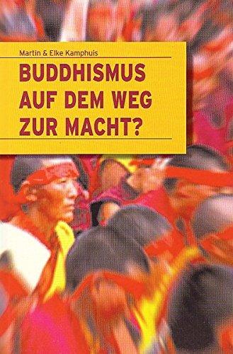 Buddhismus auf dem Weg zur Macht?