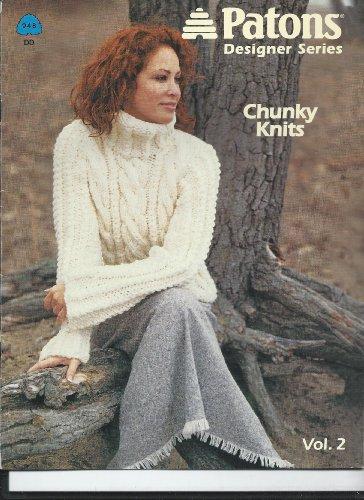 Patons Designer Series Chunky Knits Vol. 2