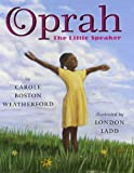 Oprah, Carole Boston Weatherford, 0761456325