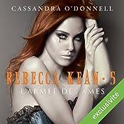 L'armée des âmes (Rebecca Kean 5)   Cassandra O'Donnell