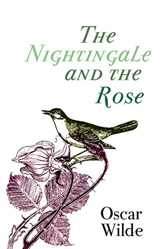 The Nightingale and the Rose (Original 1888 Edition): Annotated (English Edition)