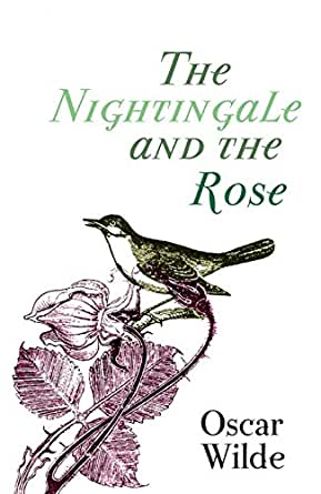 nightangle the rose The nightingale & the rose is an adaptation of some of oscar wilde's lesser  known and lesser performed work orange moon theatre bring.