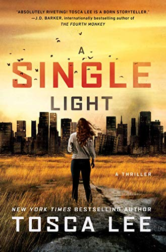 A Single Light: A Thriller (The Line Between Book 2) by [Lee, Tosca]