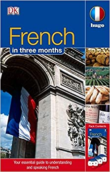Dorling Kindersley - French In 3 Months: Your Essential Guide To Understanding And Speaking French