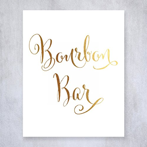 Bourbon Bar Gold Foil Sign Wedding Reception Signage Bar Cart Sign Drinks Party Decor Champagne 5 inches x 7 inches E2