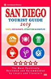 San Diego Tourist Guide 2019: Most Recommended Shops, Restaurants, Entertainment and Nightlife for Travelers in San Diego (City Tourist Guide 2019)