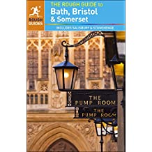 The Rough Guide to Bath, Bristol & Somerset (Rough Guide to...)
