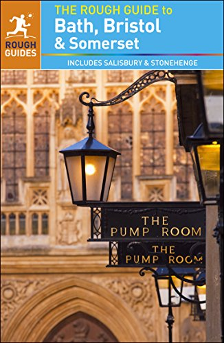 The Rough Guide to Bath, Bristol & Somerset (Rough Guide to...) Bath Rough