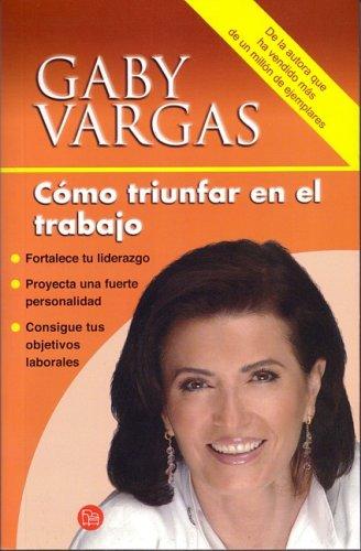 Read Online Como Triunfar En El Trabajo / How to Succeed in the Workplace (Spanish Edition) pdf