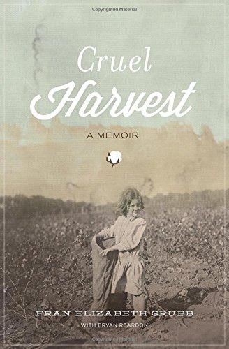 Book: Cruel Harvest - A Memoir by Fran Elizabeth Grubb