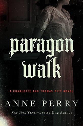 Paragon Walk (Charlotte and Thomas Pitt Series Book 3) cover