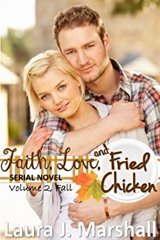 Fall (Faith, Love, and Fried Chicken Book 2) by [Marshall, Laura J.]