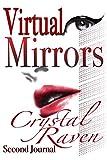 Virtual Mirrors: Second Journal