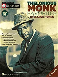 Jazz Play-Along Volume 91: Thelonious Monk Favourites. Partituras, CD para Instrumentos en Mi, Instrumentos en Si, Instrumentos en Do
