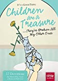 It's a Good Thing Children Are a Treasure, Group Publishing, 1470713489