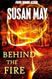 Behind the Fire, Susan May, 1492376124