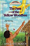 The Fate of the Yellow Woodbee: Introducing Nate Saint (Trailblazer Books) (Volume 24)