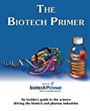 img - for The BioTech Primer book / textbook / text book