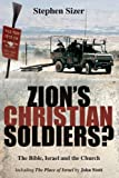 img - for Zion's Christian Soldiers?: The Bible, Israel and the Church by Stephen Sizer (2008-08-24) book / textbook / text book